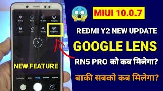 Redmi Y2 new Miui 10.0.7.0 update   Google lens new feature   Redmi note 5 Pro miui 10.0.6.0 update