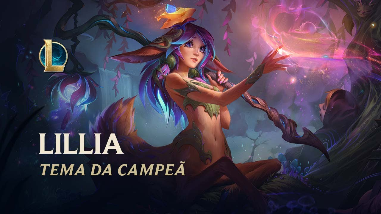 Lillia, o Florir Receoso | Tema da Campeã - League of Legends