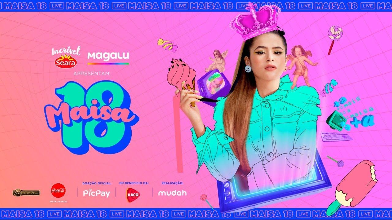 MAISA SILVA - Live ANIVERSÁRIO MAISA - #Maisa18 - #FiqueEmCasa #Comigo