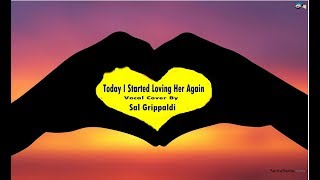 Today I Started Loving You Again Cover By Sal Grippaldi