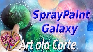 How to Spray Paint  Cool Galaxies and Planets  EASY