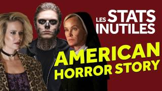 American Horror Story en 1 MINUTE - Les Stats Inutiles !