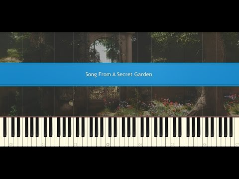 Song from a secret garden  Rolf Lovland Piano Tutorial