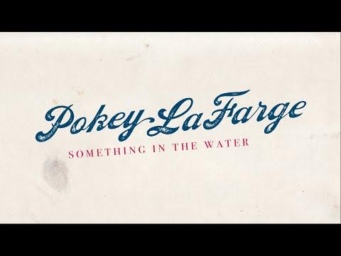 Something In the Water | LYRIC VIDEO - Pokey LaFarge