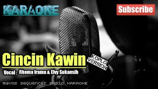 Cincin Kawin -Rhoma Irama & Elvy Sukaesih- KARAOKE