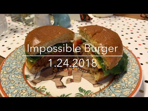 Testing the Impossible Burger Ourselves