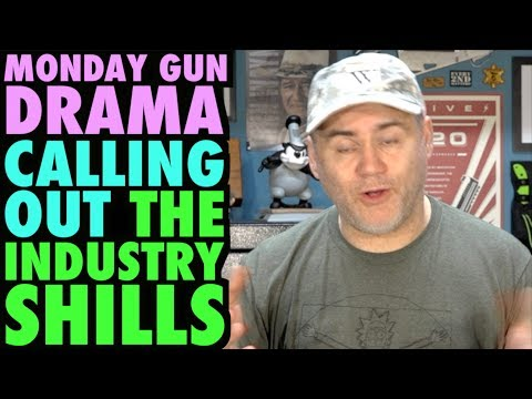 Monday Gun DRAMA!!! Calling Out Industry Shills! (GY6, Hickok, MAC?)