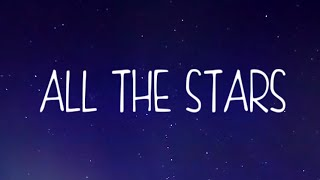All The Stars (Lyric) - Princess Chelsea
