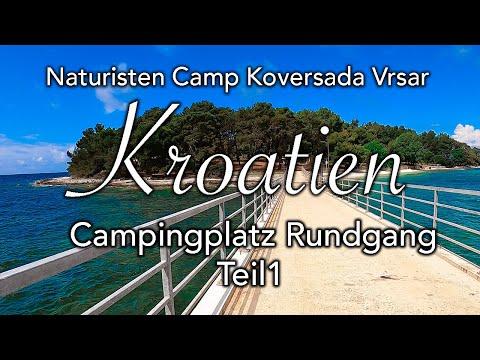 Naturisten Camp Koversada/Vrsar I Teil 1 I Rundgang über den Campingplatz I Juni 2020 I CampMonkey
