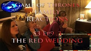 Game of Thrones FAMILY REACT S3 Ep9.3 THE RED WEDDING