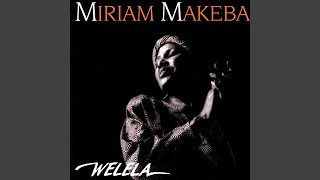 Provided to YouTube by Universal Music Group A Luta Continua · Miriam Makeba Welela ℗ 1989 Universal Music Italia Srl Released on: 1989-01-01 Producer, ...