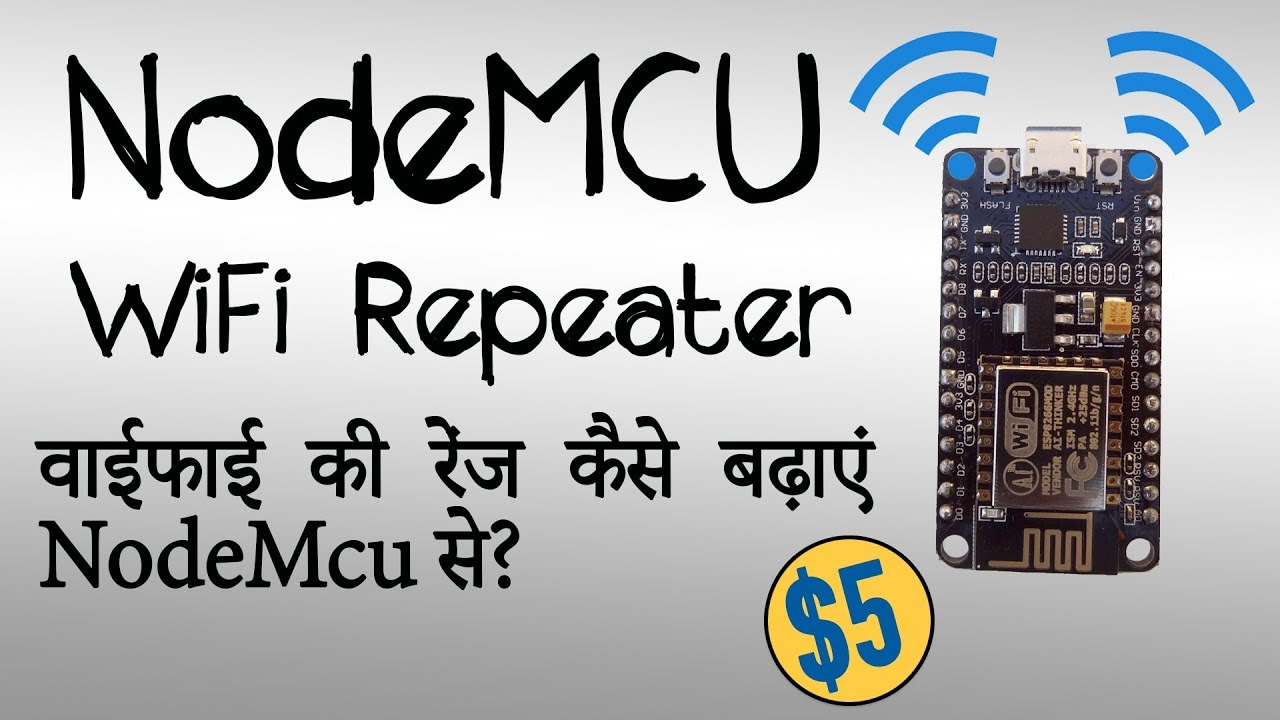 Make WiFi repeater using NodeMcu | cheap WiFi range extender [Hindi]