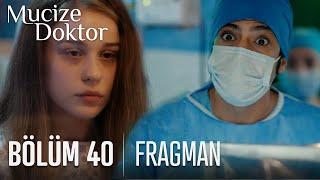 Mucize Doktor 40. Bölüm Fragmanı
