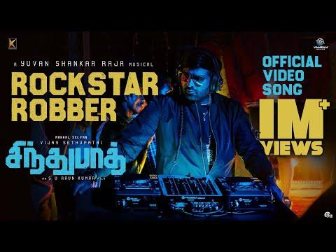 sindhubaadh-|-rockstar-robber-video-song-|-vijay-sethupathi,anjali,-yuvan-shankarraja,-s-u-arunkumar