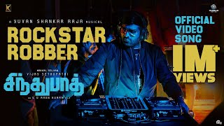 Sindhubaadh - Rockstar Robber Video Song