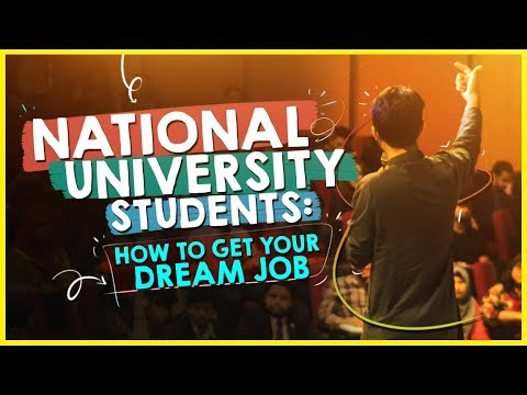National University Students: How To Get Your Dream Job