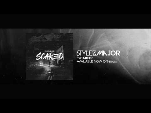 🔥 Stylez Major - [Scared] Today's Rap Hits/ New Hip Hop 2017
