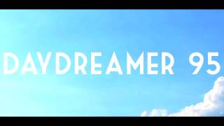 Daydreamer 95 - Life (Full Album) + [Free Download]