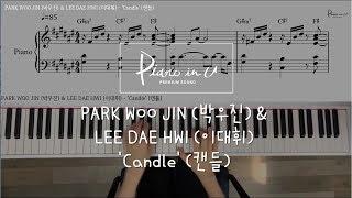 PARK WOO JIN (박우진) & LEE DAE HWI (이대휘) - 'Candle' (캔들)/Piano cover/ Sheet