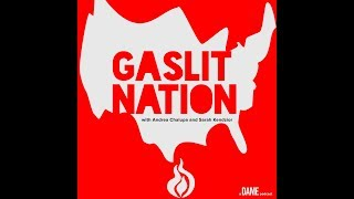 Welcome to Gaslit Nation