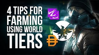 The Division | 4 Great Tips for Farming Using World Tiers