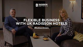 Flexible Meetings | UK & Ireland | Radisson Hotels