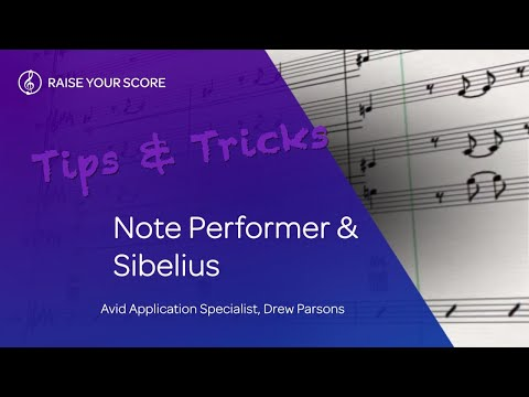 Sibelius Tips & Tricks: Using NotePerformer