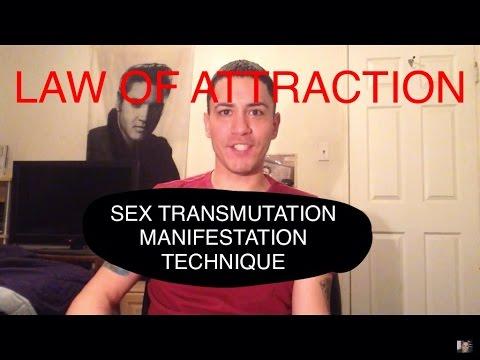 Law of Attraction-Sex Transmutation-Manifestation Technique