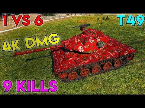 1 vs 6 ::: World of Tanks ::: T49 ::: 4k Dmg ::: 9 Kills