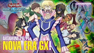 NOVA ERA GX! (datamine 26/11) - Yu-Gi-Oh! Duel Links #528