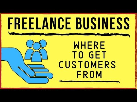 Work At Home Freelance Business - Best Places To Get Customers
