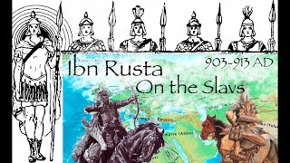 Ibn Rusta on the Slavs (903-913 AD) / Primary Source