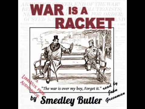 War Is a Racket by Smedley BUTLER read by John Greenman | Full Audio Book