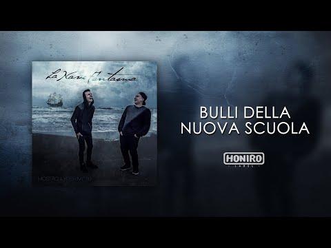 MOSTRO - 04 - BULLI DELLA NUOVA SCUOLA (LYRIC VIDEO)