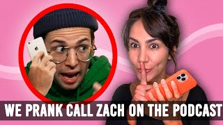 We Prank Called Zach Kornfeld - You Can Sit With Us Ep. 30