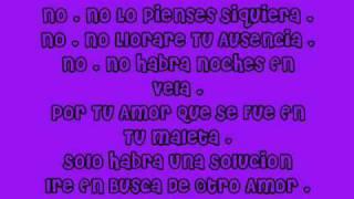 No Llorar Tu Ausencia Lyrics : La Maquinaria Norteña