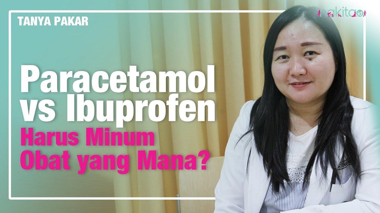 Apa Perbedaan Parasetamol dan Ibuprofen? - YouTube