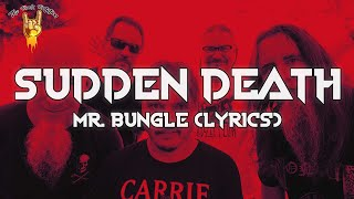 Mr. Bungle - Sudden Death (Lyrics) | The Rock Rotation