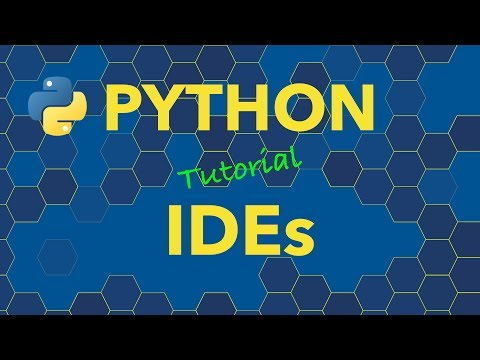Python IDEs (Integrated Development Environments) - Basics of Getting Started