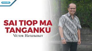 Sai Tiop Ma Tanganku/Rohani Batak - Victor Hutabarat (Video)