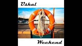 Ushal - Weekend (Original mix)