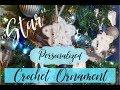 Personalized Crochet Christmas Ornament ''STAR''