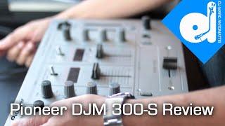classic dj review pioneer djm 300 s review tdmas ep 16