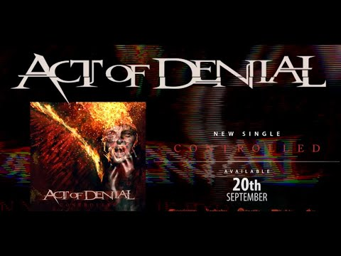 """Act Of Denial (Soilwork, Testament, Septiclflesh) tease new song """"Controlled"""", Koelble guests!"""