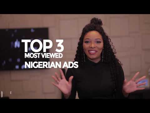 TOP 3 Most Viewed Video Ads from Nigeria
