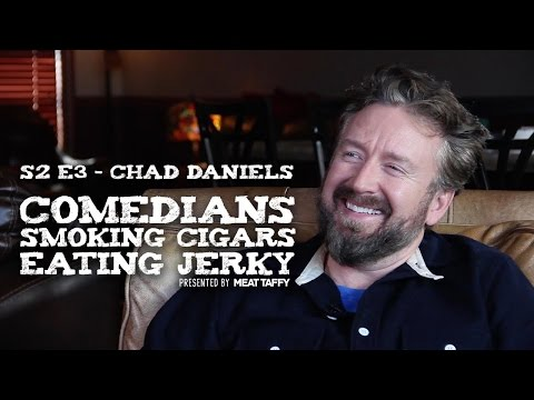 S2 E3 – Comedians Smoking Cigars Eating Jerky – Chad Daniels
