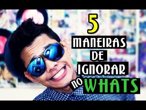 5 MANEIRAS DE IGNORAR NO WHATS