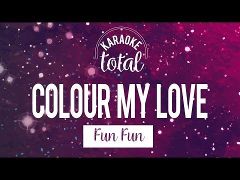 colour-my-love---fun-fun---karaoke-sin-coros