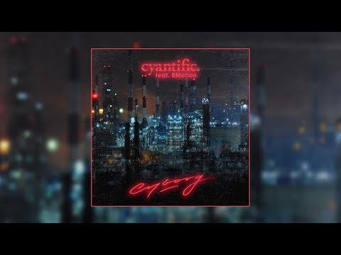 Cyantific - Cyborg (feat. BMotion)