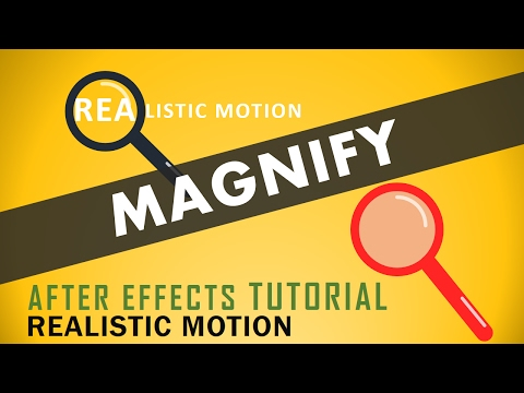 Magnify After Effects Tutorial 2017 | How to use Magnifying Glass Effect | Realistic Motion